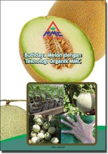 Modul Budidaya Melon dengan teknologi organik mmc