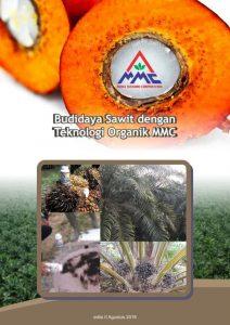 Modul Budidaya Sawit dengan teknologi MMC - SIMULTAN SAWIT - Edisi II Agustus 2016