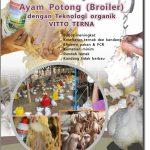 Modul Budidaya Ayam Potong (Broiler) dengan Teknologi Organik VITTO Terna